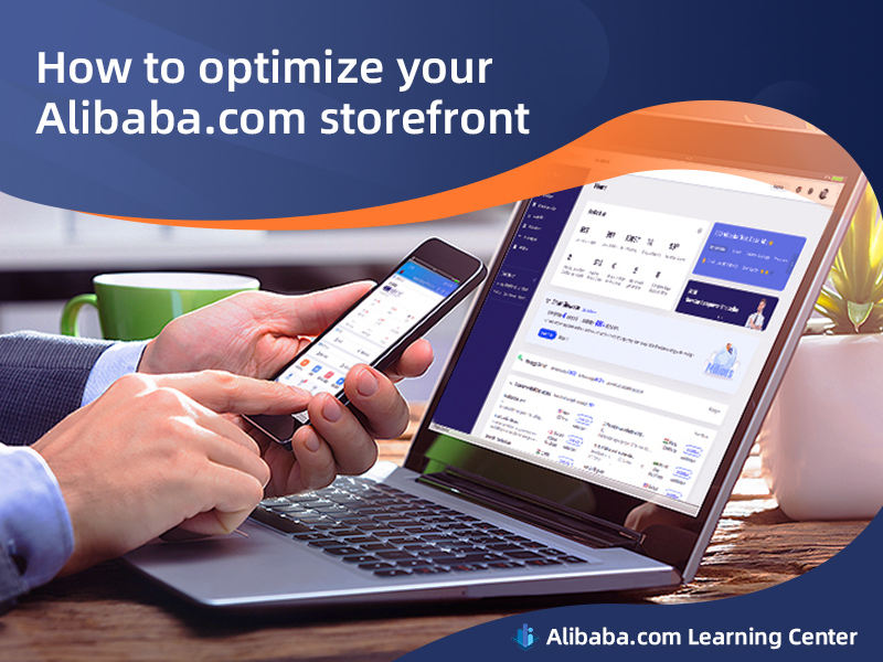 How to optimize your Alibaba.com storefront