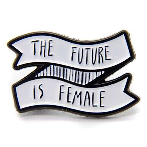 """The Future Is Female"" Quote Enamel Pin on Banner for Feminists in Black and White Button Badge Brooch"