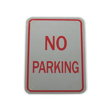 Custom plastic or aluminum warning no parking signs board traffic sign