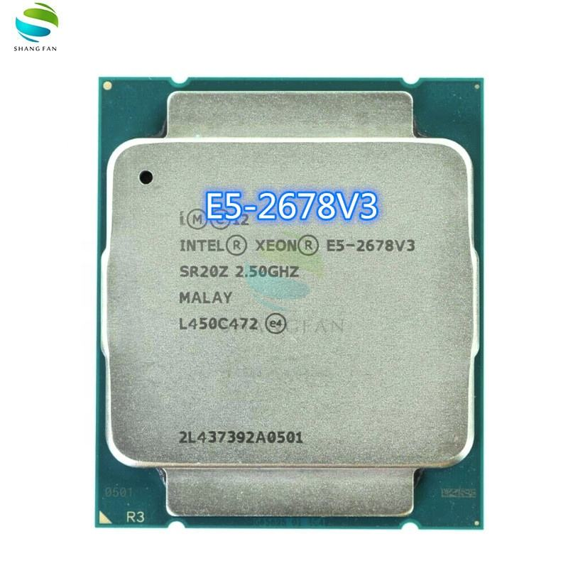For Intel Xeon E5 2678 V3 CPU 2.5G Serve LGA 2011-3 e5-2678 V3 2678V3 PC Desktop processor For X99 motherboard