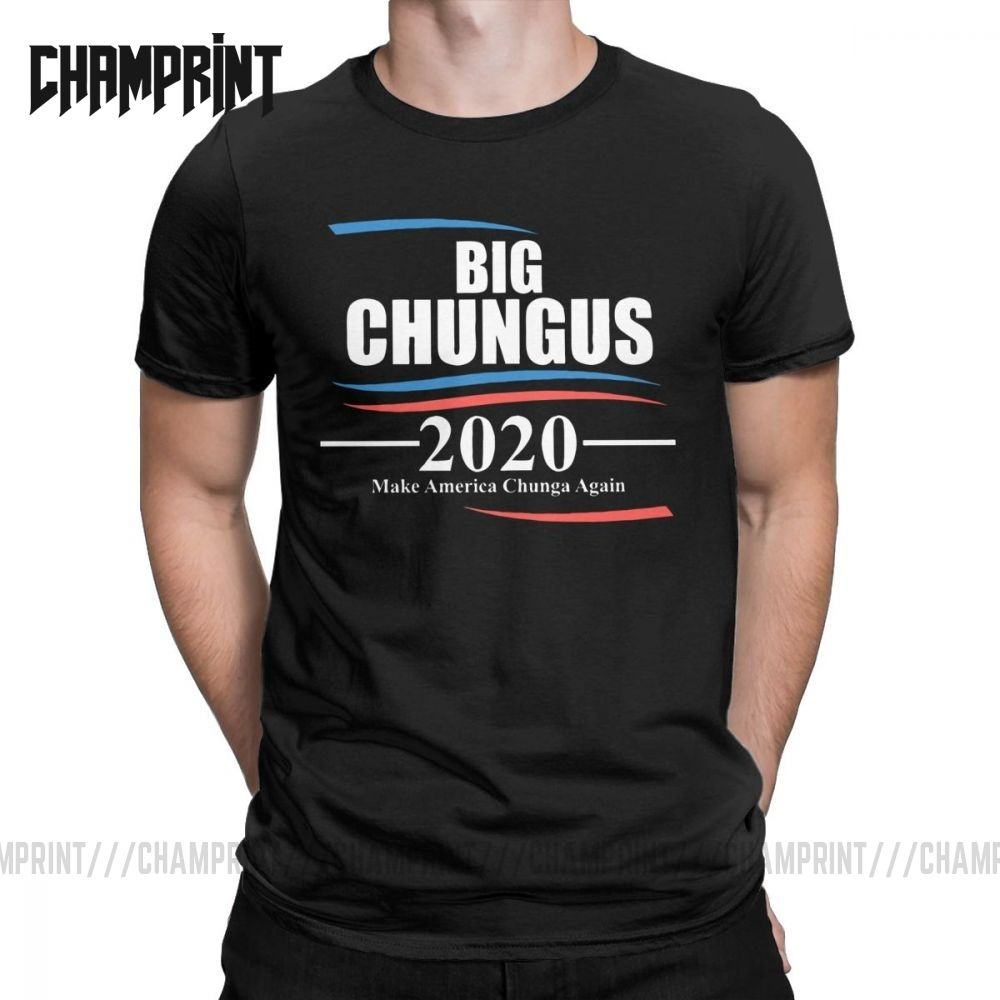 Big Chungus 2020 Make America Chunga Again Meme T-Shirt for Men Fun Pure Cotton Tee Shirt Short Sleeve T Shirt Gift Idea Clothes
