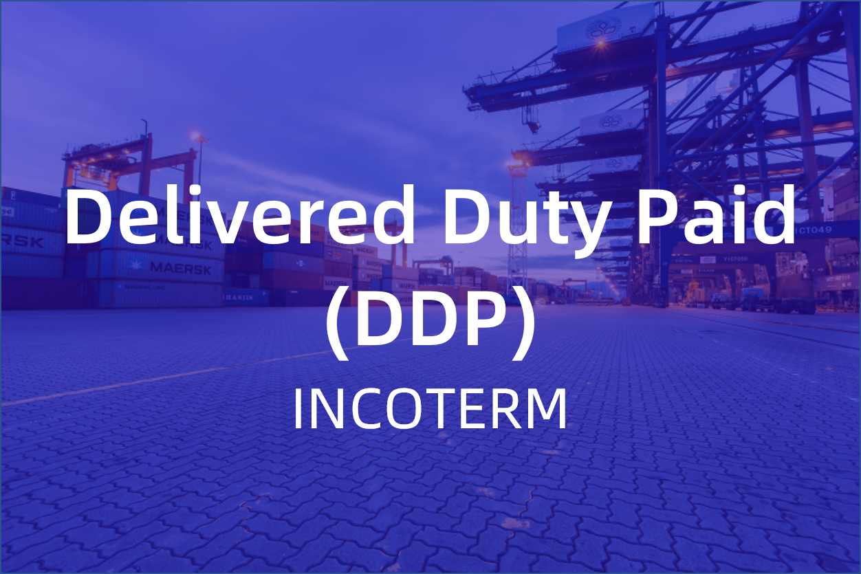 Delivered Duty Paid (DDP)