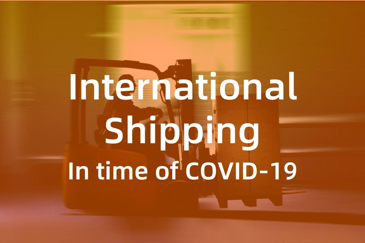 Managing international shipping in the time of COVID-19