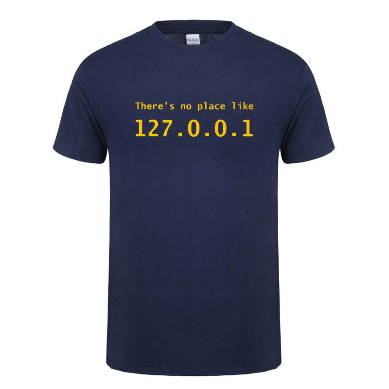 IP Address T Shirt There is No Place Like 127.0.0.1 Computer Comedy T-Shirt Funny Birthday Gift For Men Programmer Geek Tshirt