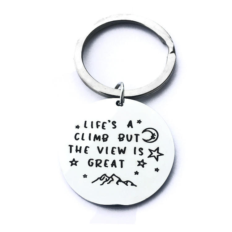 'Life Is Climb But The View Is Great' Metal Coin Keychain Custom Stainless Steel Engraved Logo Keychain