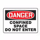 Customize factory cheap price confined space safety warning sign