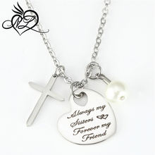 Stainless steel Dangle charm Necklace Heart Always my Sisters Forever my Friend Inspirational necklace