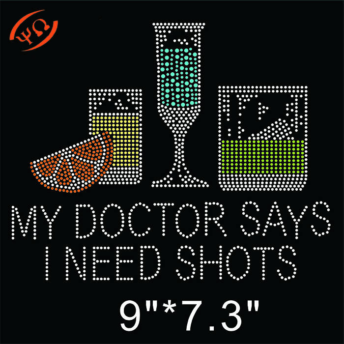 my doctor says i need shots wine rhinestone iron on appliques