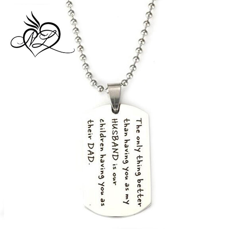 Only thing better than having you as my husband is our children having you as their dad Stainless Steel Necklace