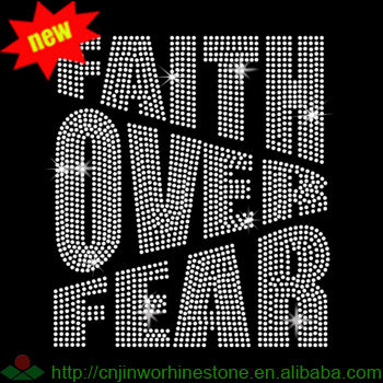 Faith Over Fear Rhinestone Heat Transfer Motifs Design for Clothing