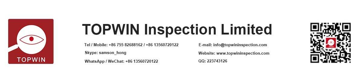 Shenzhen Topwin Inspection Limited Inspection Services Production Inspection Services
