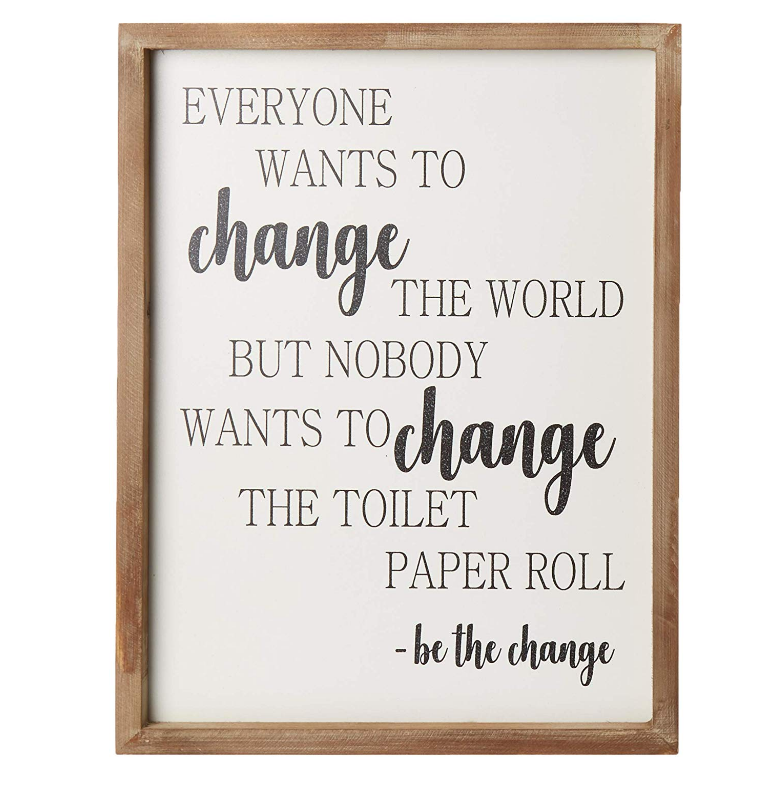 Funny Rustic Wooden Bathroom Wall Decor Farmhouse Decor Be The Change Toilet Wall Art Wood Framed Wall Hanging Quote Sign