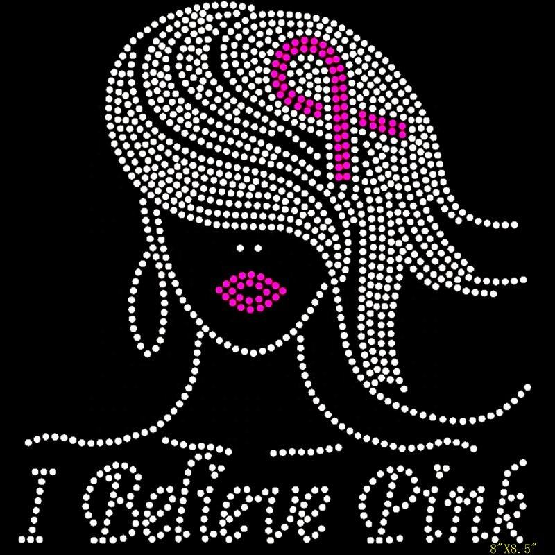 Hotsale Believe Pink Girl Fuchsia Ribbon Straight Hair Breast Cancer Awareness Rhinestone Transfer for Tshirts