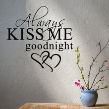 Always kiss me goodnight living room wall sticker