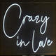 Crazy In Love Custom sign neon sample led letter light offering electronic channel name