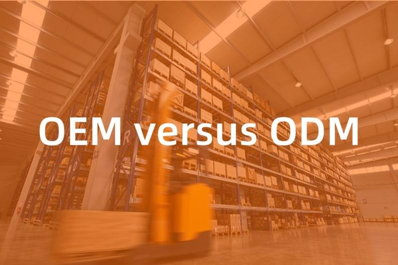OEM vs ODM manufacturing: What's the difference?