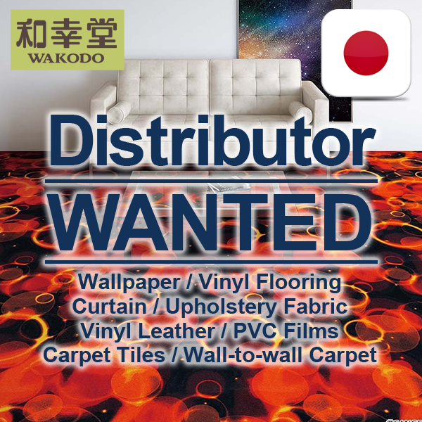 Singapore Distributor Wanted | Quality Vinyl Wallpaper , Vinyl Flooring , Carpet , etc. Interior Decoraitng Materials from Japan